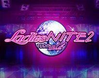 Ladies Nite 2 Turn Wild